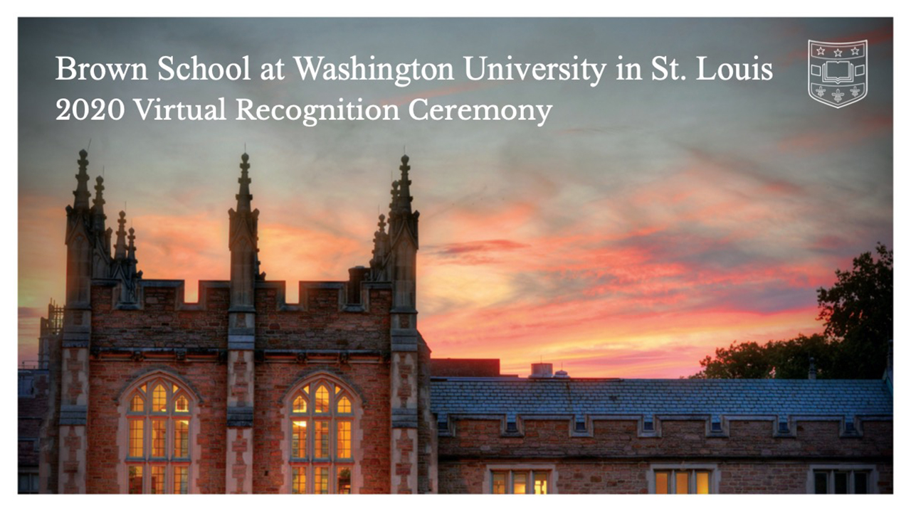 Video of 2020 Brown School Virtual Recognition Ceremony
